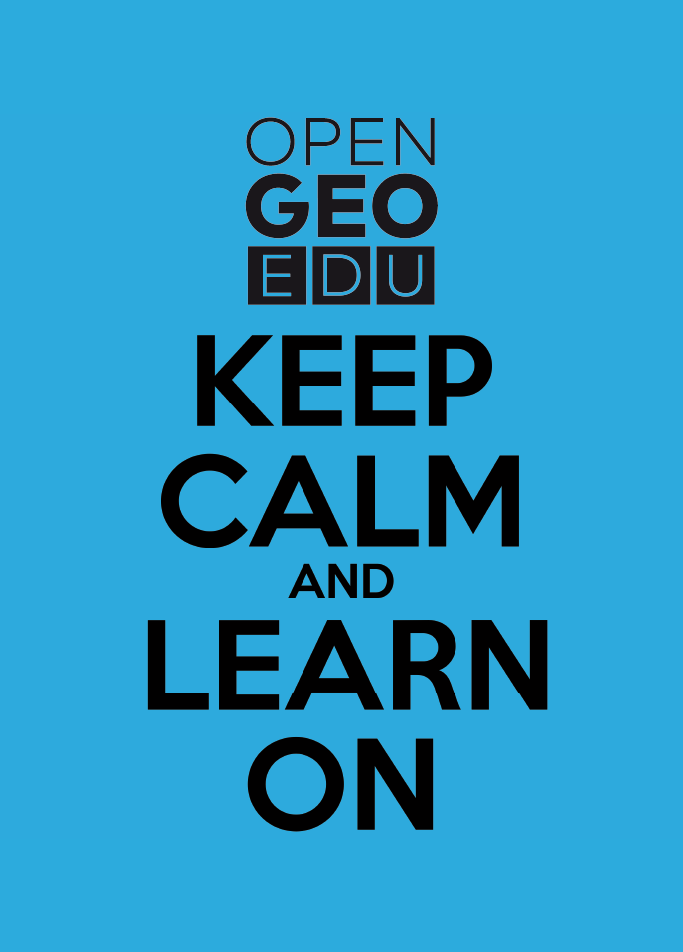 OPENGEOEDU KEEP CALM AND LEARN ON - BLEU